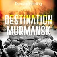 Destination Murmansk