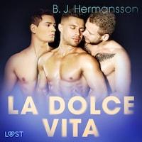 La dolce vita - erotisk novell