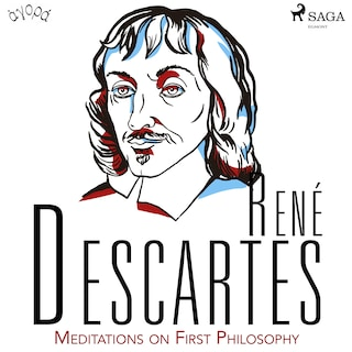 Descartes' Meditations on First Philosophy