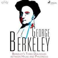 Berkeley's Three Dialogues between Hylas and Philonous