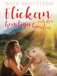 Flickan och den hemliga hunden