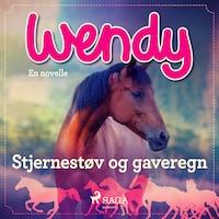 Wendy - Stjernestøv og gaveregn