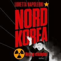 Nordkorea - Myte og virkelighed