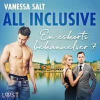 All inclusive - En eskorts bekännelser 7