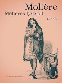 Molières lystspil. Bind 2