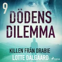 Dödens dilemma 9 - Killen från Drabie