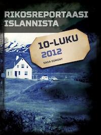 Rikosreportaasi Islannista 2012