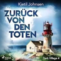 Zurück von den Toten - Dark Village 4