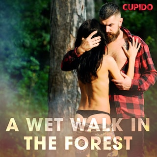 A Wet Walk in the Forest