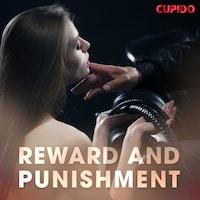 Reward and Punishment