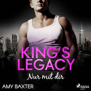 King's Legacy - Nur mit dir (Bartenders of New York, Band 2)