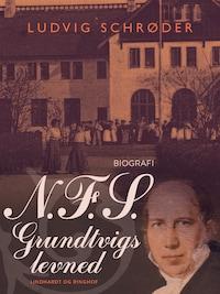 N.F.S. Grundtvigs levned