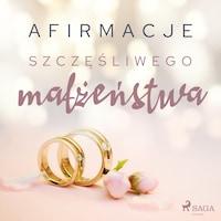 Afirmacje szczęśliwego małżeństwa – wersja dla mężczyzn