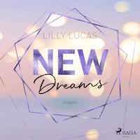 New Dreams: Roman (Green Valley Love, Band 3)