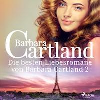 Die besten Liebesromane von Barbara Cartland 2