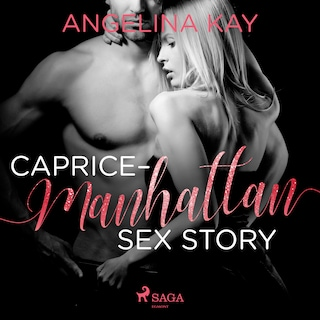 Caprice - Manhattan Sex Story