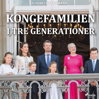 Kongefamilien i tre generationer