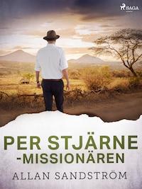 Per Stjärne - missionären