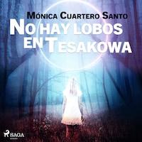 No hay lobos en Tesakowa