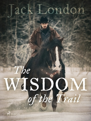 The Wisdom of the Trail