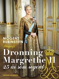 Dronning Margrethe II. 25 år som regent