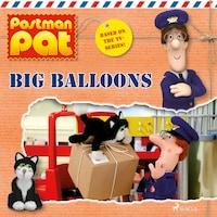 Postman Pat - Big Balloons