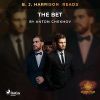 B. J. Harrison Reads The Bet
