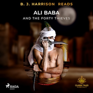 B. J. Harrison Reads Ali Baba and the Forty Thieves