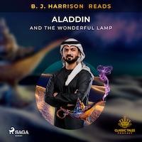 B. J. Harrison Reads Aladdin and the Wonderful Lamp