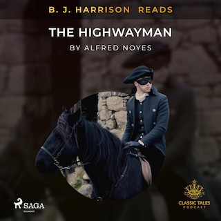 B. J. Harrison Reads The Highwayman