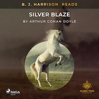 B. J. Harrison Reads Silver Blaze