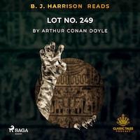 B. J. Harrison Reads Lot No. 249