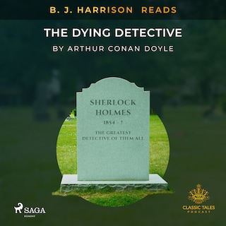B. J. Harrison Reads The Dying Detective