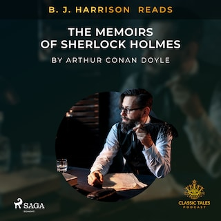 B. J. Harrison Reads The Memoirs of Sherlock Holmes