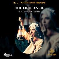 B. J. Harrison Reads The Lifted Veil