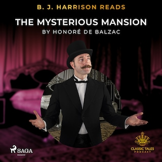 B. J. Harrison Reads The Mysterious Mansion