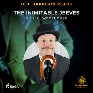 B. J. Harrison Reads The Inimitable Jeeves