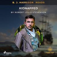 B. J. Harrison Reads Kidnapped