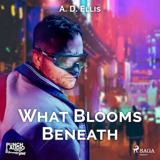 What Blooms Beneath