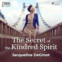 The Secret of the Kindred Spirit