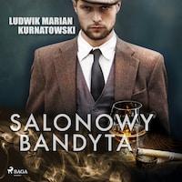 Salonowy bandyta