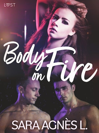 Body on Fire - Erotic Short Story