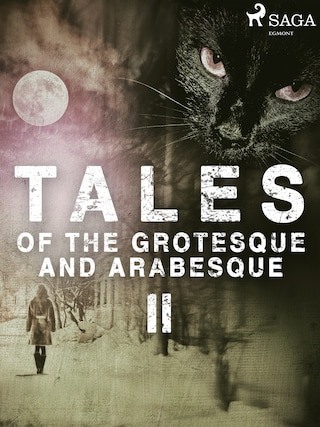Tales of the Grotesque and ArabesqueII