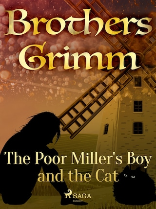 The Poor Miller's Boy and the Cat