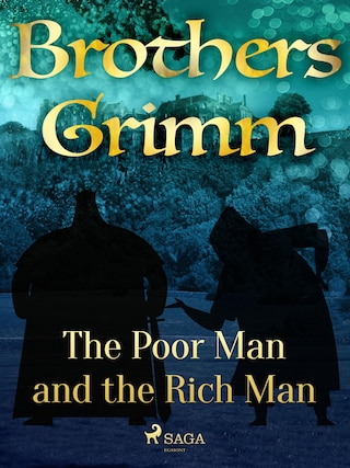 The Poor Man and the Rich Man