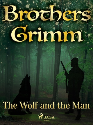 The Wolf and the Man