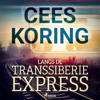 Langs de Transsiberië Express