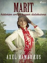Marit: historien om en tapper dalakvinna