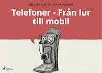 Telefoner - Från lur till mobil