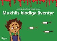 Mukhils blodiga äventyr